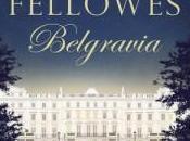nueva novela escritor Downton Abbey: Belgravia