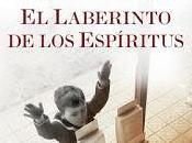 """laberinto espíritus"""" Carlos Ruíz Zafón"""