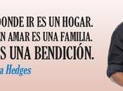 Tener lugar donde hogar. alguien quien amar familia. ambos bendición (Donna Hedges, escritora).