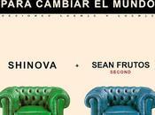 Escucha colaboración Shinova Sean Frutos (Second): 'Para cambiar mundo'