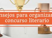 deberías saber antes organizar concurso literario
