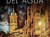 'Los ritos agua' (Trilogía Ciudad Blanca Sáenz Urturi