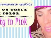 Maquillajes neutros...con toque color: Pretty pink