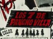 SIETE PANCHO VILLA (USA, España; 1967) Western