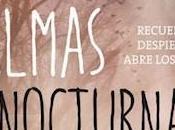 Reseña: Almas Nocturnas Lucila Varise