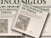 'Cinco siglos Teresa'