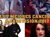 siete mejores canciones eurovisión 2017
