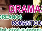 """""""Dramas románticos Coreanos"""" estilo Cenicienta robaran corazón"""