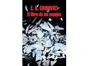 Reseña libro espejos: E.O. Chirovici