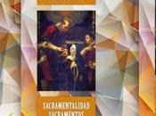 Sacramentalidad, sacramentos mística Santa Teresa Jesús