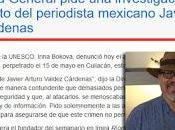 UNESCO pide investigación urgente asesinato periodista Javier Arturo Valdez Cárdenas