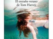 extraño verano Harvey, Mikel Santiago