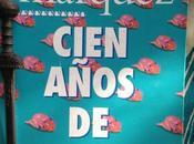 CIEN AÑOS SOLEDAD. Gabriel García Márquez (1967)