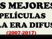 (2007-2017) mejores películas difusa