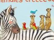 ¡Todos Animales Creeeecen! Kerstin Schoene