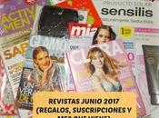 Revistas Junio 2017 (Regalos, Suscripciones viene)