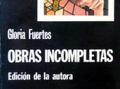 """Obras incompletas"" Gloria Fuertes"