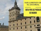 Ruta pueblos Madrid: ¿Qué Lorenzo Escorial?
