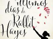 últimos días Rabbit Hayes, Anna McPartlin