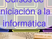 Cursos iniciación informática medida