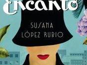Reseña: Encanto, Susana López Rubio