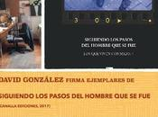 Firma ejemplares Siguiendo pasos hombre fue: Viernes Sábado casa: Plaza Soledad, dcha (Cimadevilla):