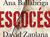 """Sorteo """"Ningún escocés verdadero"""" Ballabriga David Zaplana"""