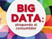 Data; Atrapando consumidor