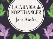 Reseña: abadía Northanger, Jane Austen
