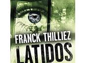 Latidos (Franck Thilliez)