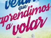 Reseña# VERANO APRENDIMOS VOLAR SILVIA SANCHO