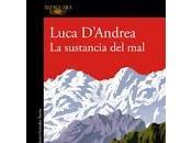 sustancia mal. Luca D'Andrea