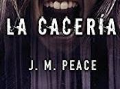 CACERÍA J.M. Peace