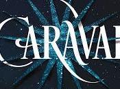 (Reseña) Caraval Stephanie Garber