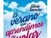 verano aprendimos volar Silvia Sancho