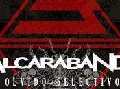 "Alcarabanda ""Olvido Selectivo"" (Single; Bandalo Records, Music Factory, 2017)"
