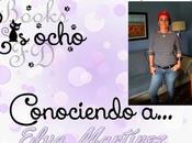Ocho Conociendo Elva Martínez