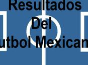 Resultados jornada apertura 2017 futbol mexicano
