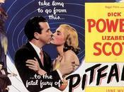 Pitfall (1948) Testigo Accidental (1952)