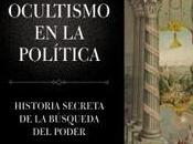 """ocultismo política. Historia secreta búsqueda poder"""", Gary Lachman"""
