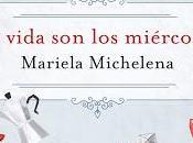 Entrevista Mariela Michelena, autora vida miércoles