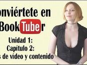 Conviértete Booktuber: Unidad Capítulo Tipos vídeo contenido