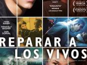 """Crítica """"Reparar vivos"""", cruce caminos"""