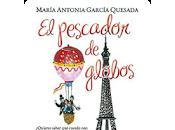 Reseña: pesacador globos- Maria Antonia García