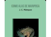 Reseña: Como alas mariposa- Marquez