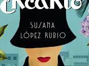 #122 ENCANTO Susana López Rubio