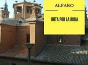 Ruta Rioja: ¿Qué Alfaro?