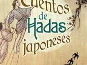"""""""Cuentos hadas japoneses"""", Grace James (ilustraciones Warwick Goble)"""