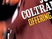 JOHN COLTRANE: Offering-Live Temple University