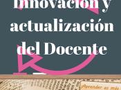 Formación Innovación Actualización Docente